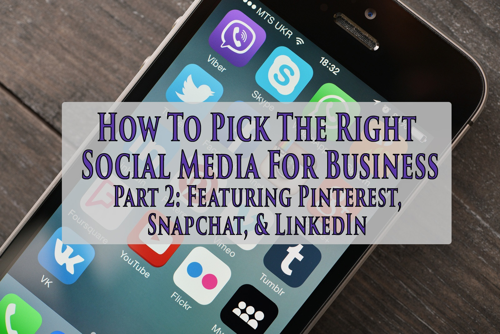 how-to-pick-the-right-social-media-for-business-part-2.jpg
