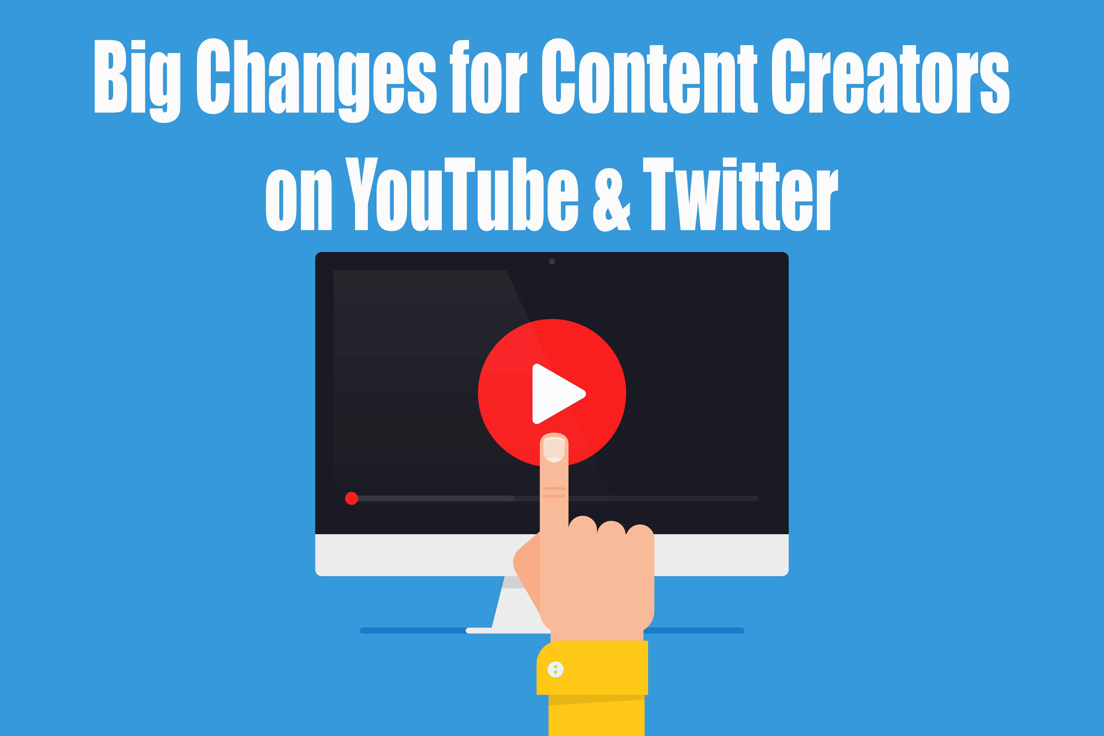 video-content-creators-changes.jpg